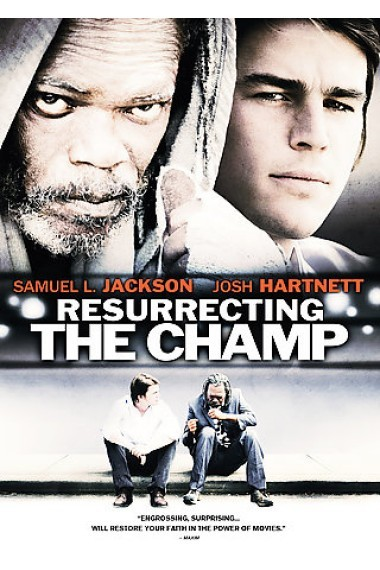 دانلود فیلم Resurrecting the Champ 2007