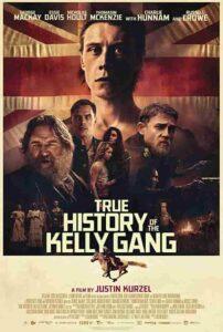 دانلود فیلم True History of the Kelly Gang 2019