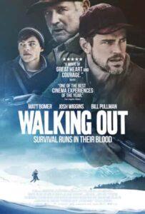 دانلود فیلم عزیمت Walking Out 2017 با دوبله فارسی