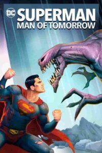 دانلود انیمیشن سوپرمن : مرد فردا Superman 2020