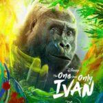 دانلود فیلم ایوان بی همتا The One and Only Ivan 2020