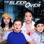 دانلود فیلم دور از خانه The Sleepover 2020