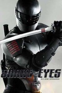 دانلود فیلم Snake Eyes: G.I. Joe Origins 2021