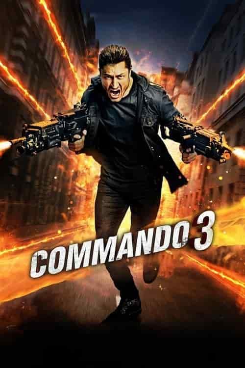 دانلود فیلم کماندو ۳ Commando 3 2019