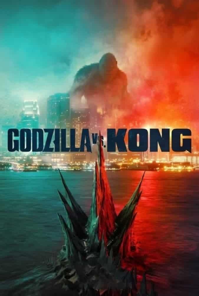 دانلود فیلم گودزیلا و کونگ Godzilla vs. Kong 2021 دوبله فارسی