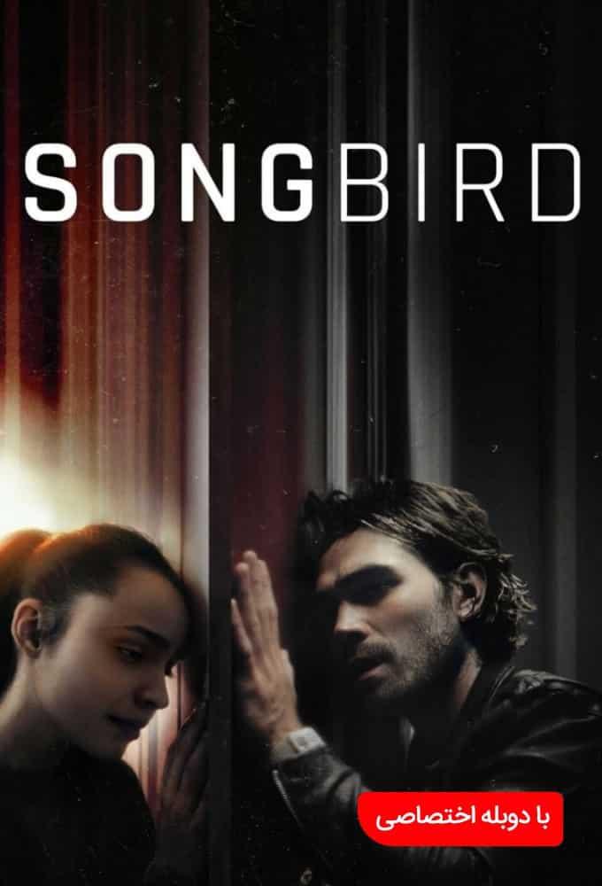 دانلود فیلم پرنده آوازخوان 2020 Songbird