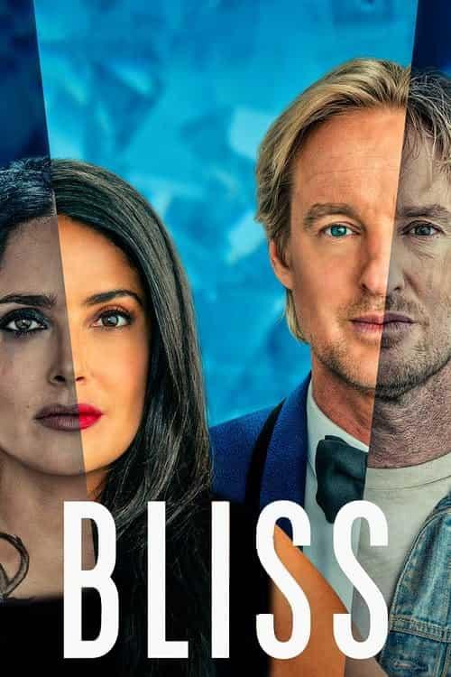 دانلود فیلم خارجی سعادت دوبله فارسی اختصاصی Bliss 2021
