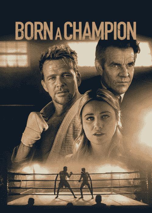 دانلود فیلم Born a Champion 2021