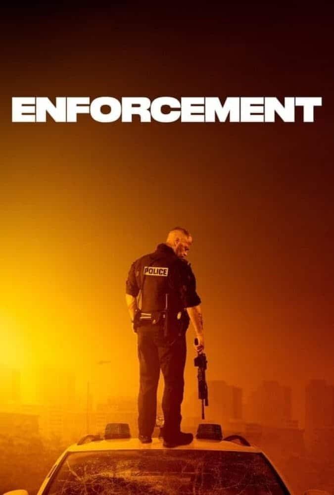 دانلود فیلم اجرای قانون Enforcement 2020