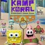 دانلود کارتون سریالی Kamp Koral: SpongeBob's Under Years 2021