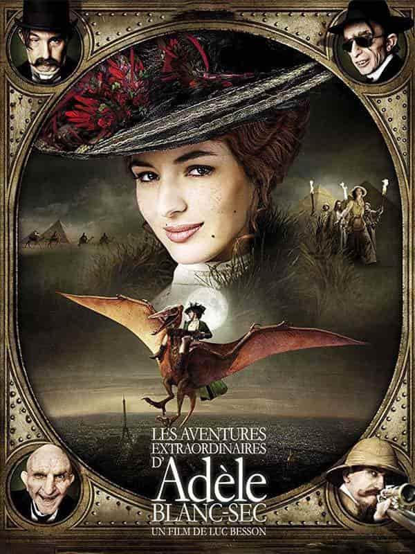 دانلود فیلم ماجراهای شگفت انگیز آدل بلانسک The Extraordinary Adventures of Adèle Blanc-Sec