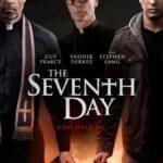 دانلود فیلم هفتمین روز The Seventh Day 2021 (نسخه کامل )