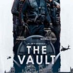 دانلود فیلم خزانه The Vault 2021 ( زیرنویس فارسی چسبیده و دوبله فارسی )