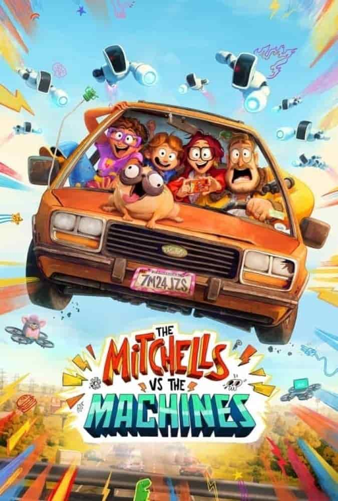 دانلود انیمیشن The Mitchells vs. The Machines 2021
