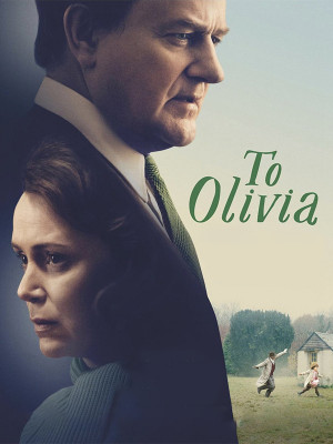 دانلود فیلم برای اولیویا To Olivia 2021